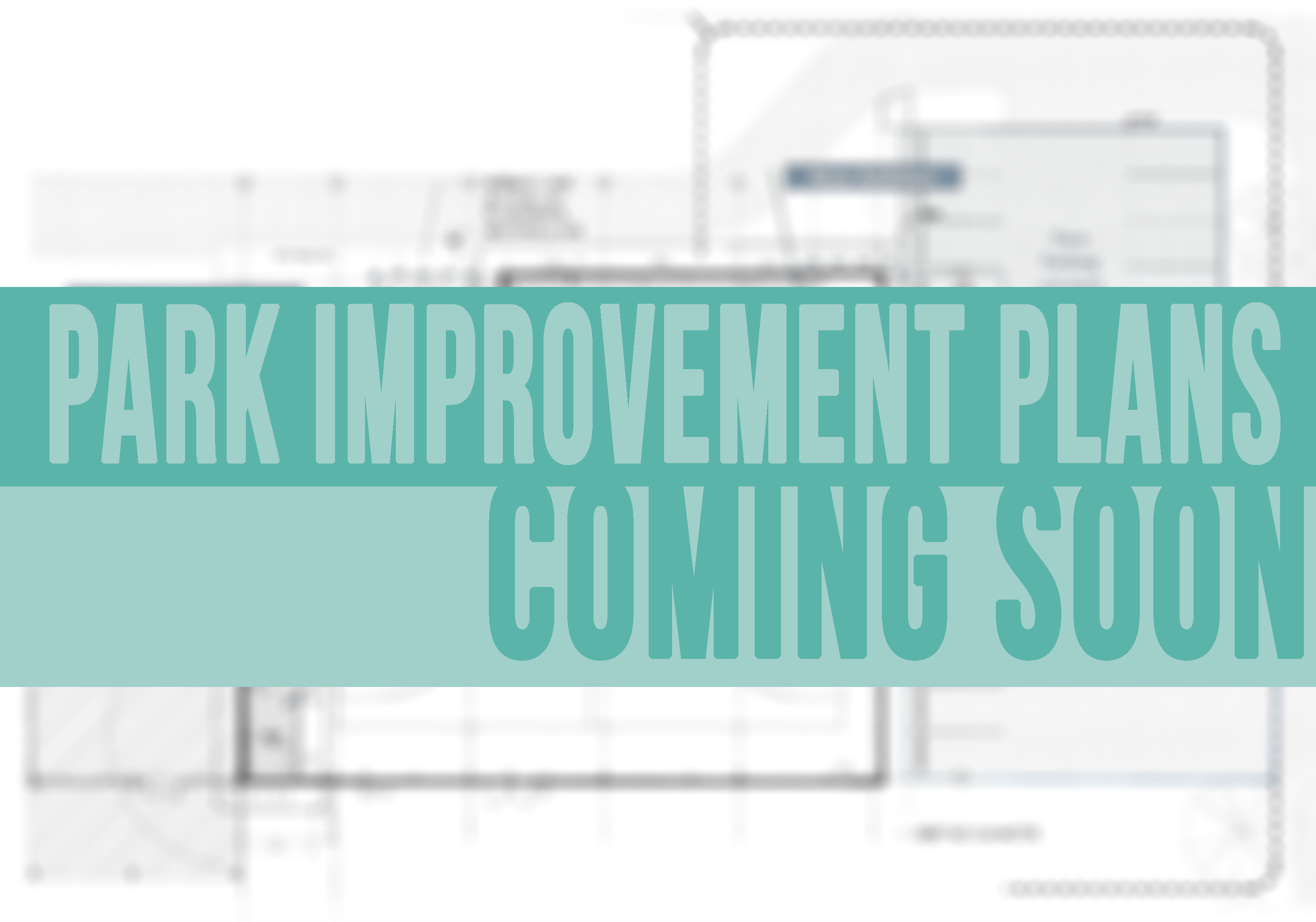 Park Plans coming soon